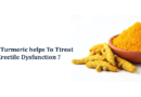 Does Turmeric helps to treat erectile dysfunction?