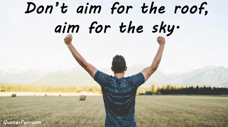 aim-for-sky-quotes