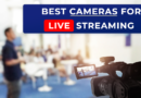 best streaming cameras