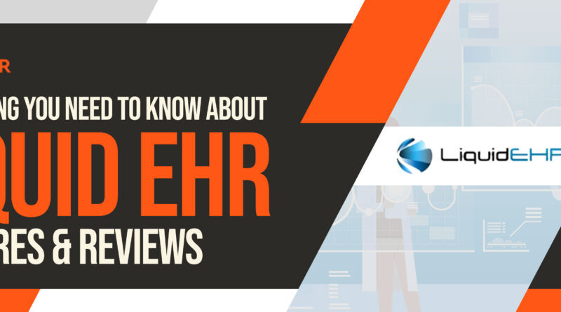 Liquid EHR Software