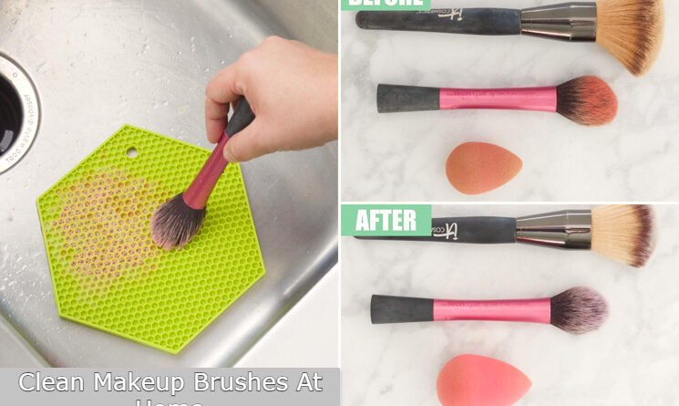 How to Clean Makeup Brushes At Home Easily and Quickly