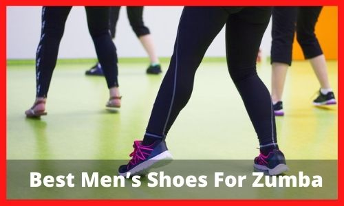 Best Men's Shoes For Zumba